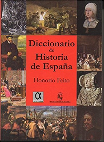Portada del Diccionario de Historia de España de Honorio Feito